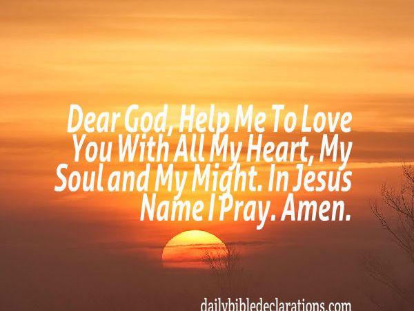 Prayers To Love God – DAILY BIBLE DECLARATIONS