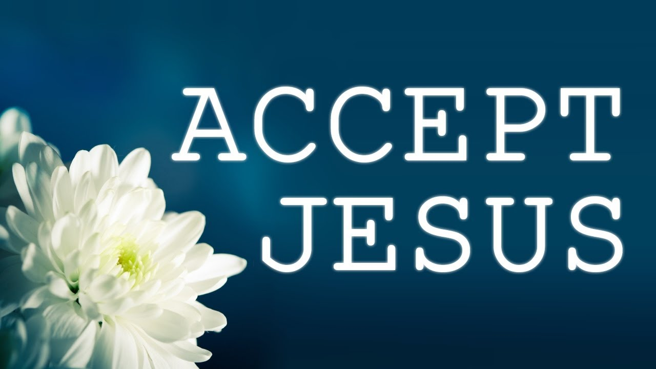 How to Accept Christ As Your Savior