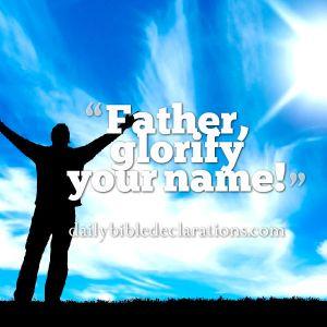 father glorify your name