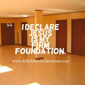 Jesus my firm foundation