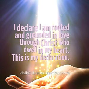 rooted in love through Christ in who dwells in me