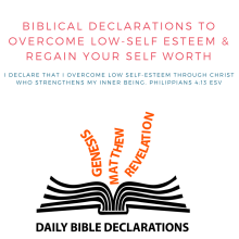 Biblical Declarations to Overcome Low Self-Esteem and Regain Your Self Worth