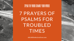 7 Prayers of Psalms for Troubled Times