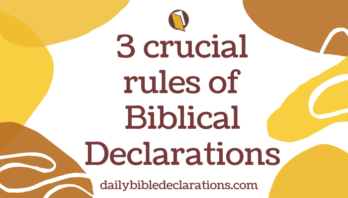 Rules of biblical declarations