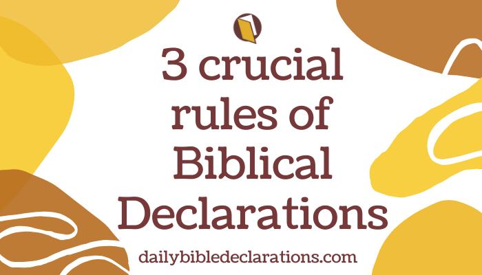 Rules of biblical declarations